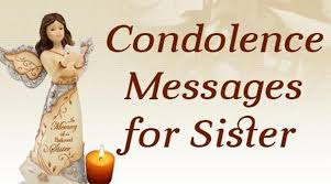 Loss Of A Sister Quotes Best Condolences Messages For Sister Message Of Sympathy For Death Of Sister