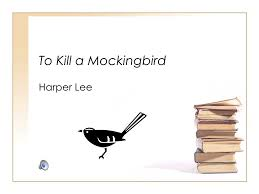 to kill a mockingbird background notes to kill a mockingbird harper lee