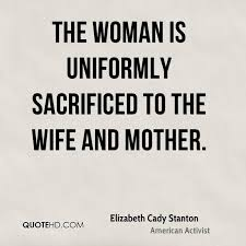 Elizabeth Cady Stanton Mom Quotes QuoteHD Extraordinary Elizabeth Cady Stanton Quotes