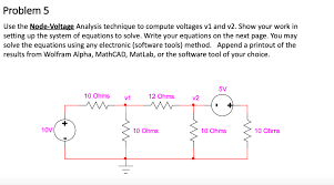 problem 5 use the node voltage ysis