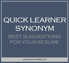 Quick Learner Synonym Resume Cv Cover Letter