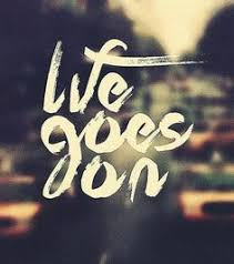 Life Goes On Quotes Custom So True Easy To Say Until A Screwup But Sometimes The Very Best
