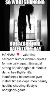 Achieving the physique you want can take a lot of time, work and dedication. Workout Valentine Meme Page 1 Line 17qq Com