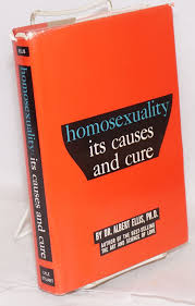 homosexuality its causes and cure an introduction and a  homosexuality