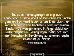 Arthur Schopenhauer Zitat Ja Es Sei Herausgesagt So Bei