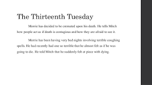 tuesdays morrie book review 37 the thirteenth tuesday morrie