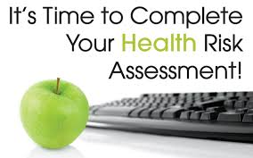 Health Risk Assessment Its time to complete your health risk assessment Health 1