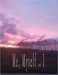 Me, Myself & I: Schwartz, Sondra: 9781587905049: Amazon.com: Books