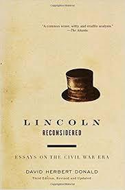 lincoln reconsidered essays on the civil war era david herbert  lincoln reconsidered essays on the civil war era david herbert donald 9780375725326 com books
