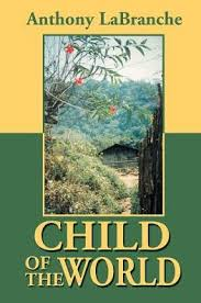 Child of the World by Anthony LaBranche, Paperback   Barnes ...