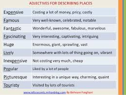Adjectives To Describe Home Simple Adjectives For Describing Places 2017