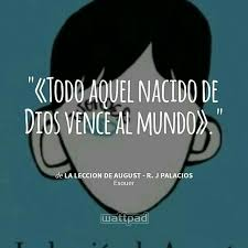 August Quotes 43 Wonderful 24 Best La Lección De August Images On Pinterest Book Quotes