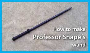how to make professor snape s wand from harry potter s