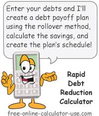 Online Debt Reduction Calculator Rapid Debt Reduction Calculator With Amazing Rollover Method