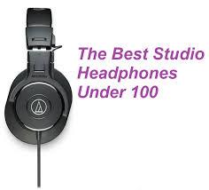 Top 10 Best Studio Headphones Under 100 in 2018