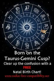 Gemini And Taurus Compatibility Chart Taurus Gemini Cusp Signs Their Qualities And Charcteristics