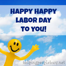 Happy Labor Day Weekend Quotes