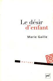 Le Désir Denfant Marie Gaille Cairninfo