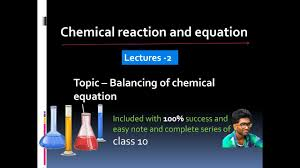 how to balance an unbalance chemical equation in hindi class 10th