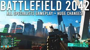 Battlefield 2042 NEW Gameplay - All Specialists and Changes! - YouTube