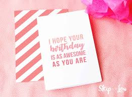 Choose from hundreds of free templates. Free Printable Birthday Cards Skip To My Lou