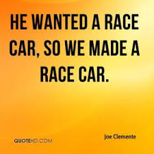 Race Car Quotes Adorable Race Car Quotes Page 48 QuoteHD