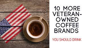 We strive to give you the best product around at the best price! 10 More Veteran Owned Coffee Brands You Should Drink Retail Salute