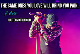 J Cole Love Quotes Delectable Top 48 Greatest J Cole Quotes And Sayings