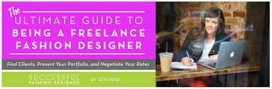 How To Be A Freelance Fashion Designer The Free Ultimate
