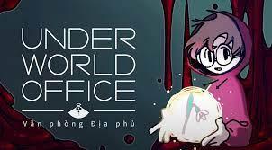 Việt Hóa] Underworld Office - Văn Phòng Địa Phủ