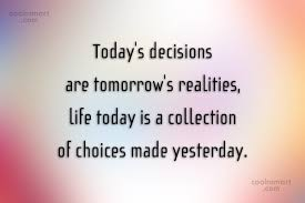 Decision Quotes Stunning Decision Quotes Sayings About Making Decisions Images Pictures