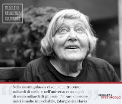 12 GIUGNO   Nel 1922 nasceva a Firenze Margherita Hack