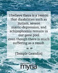 Temple Grandin Quotes Adorable Temple Grandin On Why Autism Schizophrenia Other Disabilities
