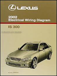 2002 lexus is 300 wiring diagram manual original