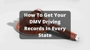 how to get your dmv driving records in