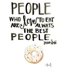 Quotes About Food And Friendship Classy Food Quotes Travels Quotes