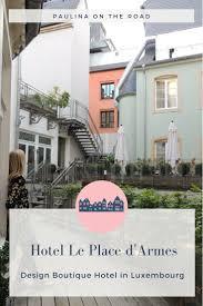 Best 25+ Luxemburg hotel ideas on Pinterest | Luxembourg gardens ...