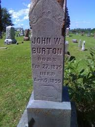 Jonathan Wesley Burton (1839-1899) - Find A Grave Memorial