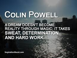 A Dream Quote Best Of Colin Powell Dream Quotes Inspiration Boost