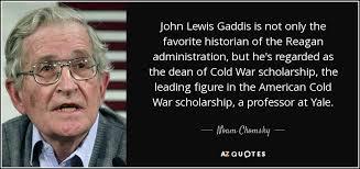 40 John Lewis Gaddis Quotes QuotePrism Mesmerizing John Lewis Quotes