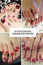 Cute Pedicure Designs 19 Cute Toe Nail Designs For Winter Styleoholic