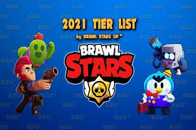 2021 brawl stars tier list brawl