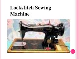 Types Of Sewing Machine Ppt