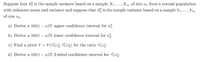 Sample Variance Solved Suppose That Sx24 Is The Sample Variance Based On A 1