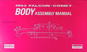 1963 ford falcon ranchero wiring diagram manual reprint 1963 falcon futura ranchero sprint comet body assembly manual