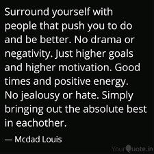 Surround Yourself With Pe Quotes Writings By Mcdad Louis