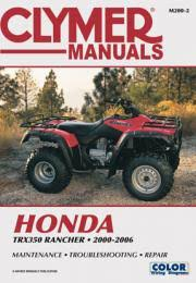 honda atv manuals diy repair manuals clymer honda trx350 rancher series atv 2000 2006 service repair manual