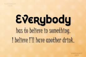 Alcohol Quotes Sayings About Alcoholic Drinks Images Pictures New Alcoholic Quotes