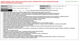 agricultural crop and horticultural worker first line supervisor job resume