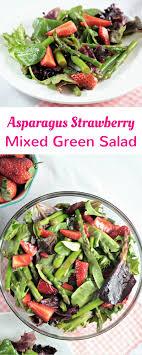 mixed green salad with strawberries. Modren Strawberries Asparagus Strawberry Mixed Green Salad Features Fresh Asparagus  Strawberries And Mixed Greens Red Throughout With Strawberries B